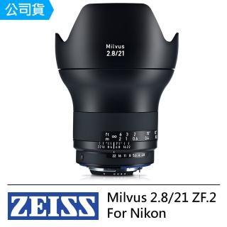 【ZEISS 蔡司】Milvus 2.8/21 ZF.2 For Nikon(公司貨)