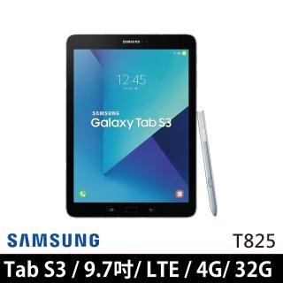 【Samsung 三星】Galaxy Tab S3 T825 4G/32G 9.7吋 LTE版 平板電腦(送皮套+玻璃保貼等好禮)