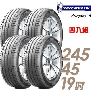 【Michelin 米其林】PRIMACY 4 PRI4 高性能輪胎_四入組_245/45/19(車麗屋)