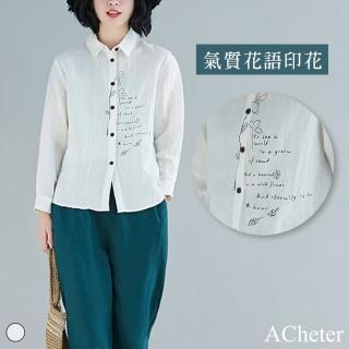 【A.Cheter】法式花語氣質春氛印花棉麻長袖襯衫105875#現貨+預購(白色)