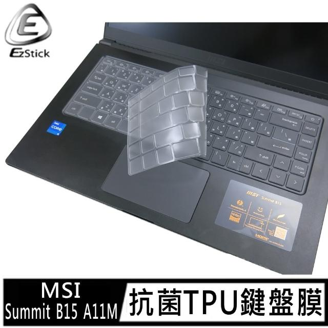 【Ezstick】MSI Summit B15 A11M 奈米銀抗菌TPU 鍵盤保護膜(鍵盤膜)